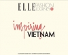 "ELLE FASHION JOURNEY 2016 – ""INSPIRING VIỆT NAM"""